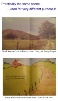 Henri Sorensen's art used for Robert Frost's poetry...the same scene used by Betsey Lewin in Doreen Cronin's Click, Clack, Moo